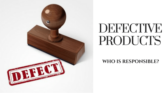 defective product responsibility